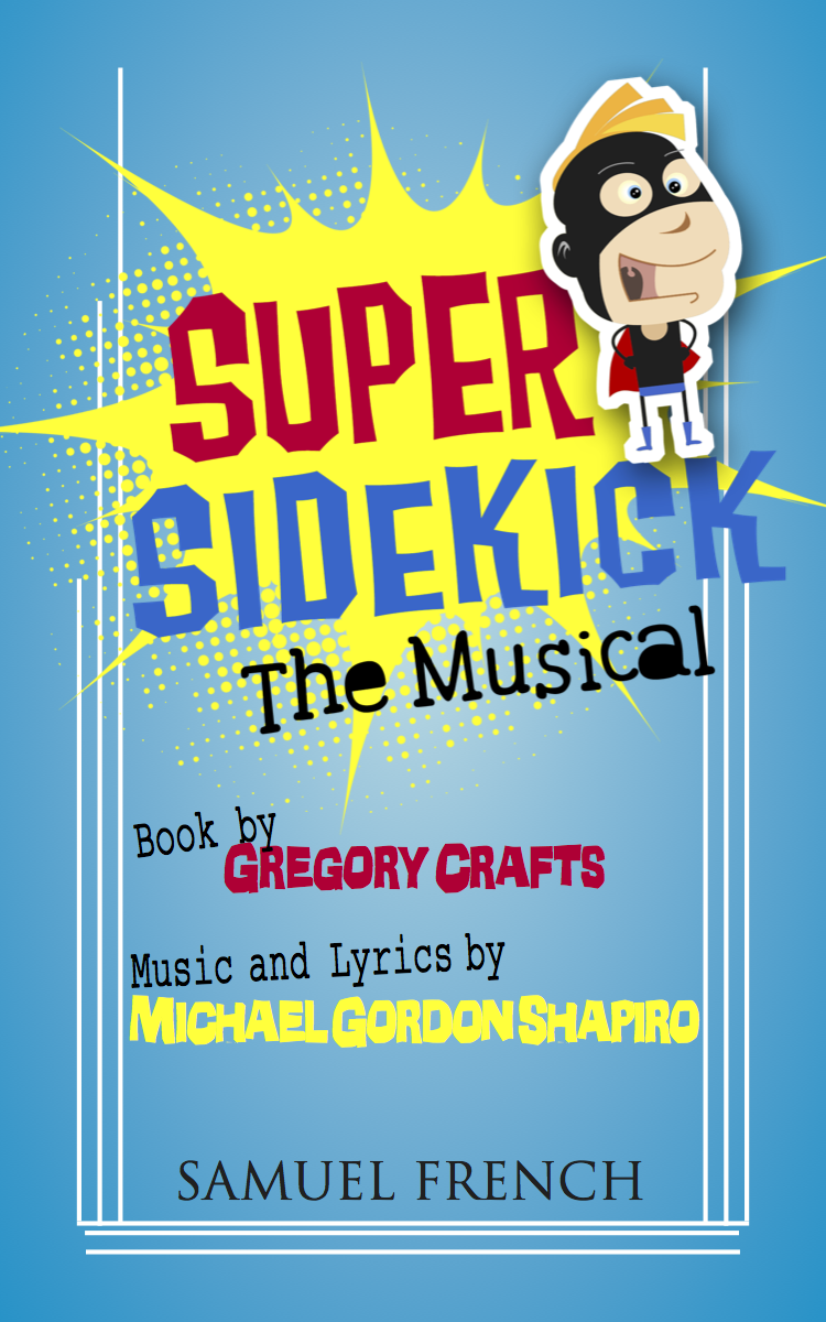 Michael Gordon Shapiro, Composer » Proje » Super Sidekick